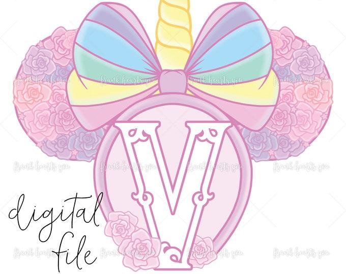 Letter V - DIGITAL - NO Physical Product - Rainbow Rose Monogram Unicorn Mouse Ears
