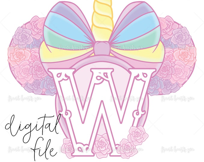 Letter W - DIGITAL - NO Physical Product - Rainbow Rose Monogram Unicorn Mouse Ears