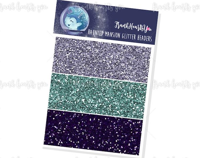 Haunted Mansion Faux Glitter Headers - Add On Mini Sheet
