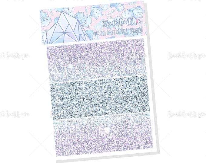 Ice Ice Baby - Add On Glitter Headers Mini Sheet