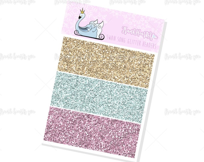 Swan Song Glitter Headers - Add On Mini Sheet