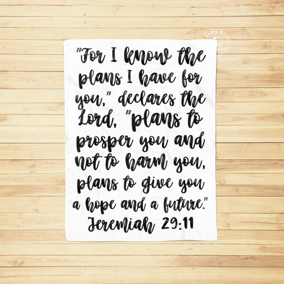 Baby Blanket / Biblical Quote Baby Gift / Baby Keepsake Blanket Jeremiah 29:11