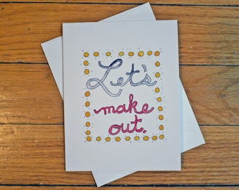 Funny Flirty Love Card - Let's Make Out - Greeting Cards - Watercolor - Rude Cute Funny Witty