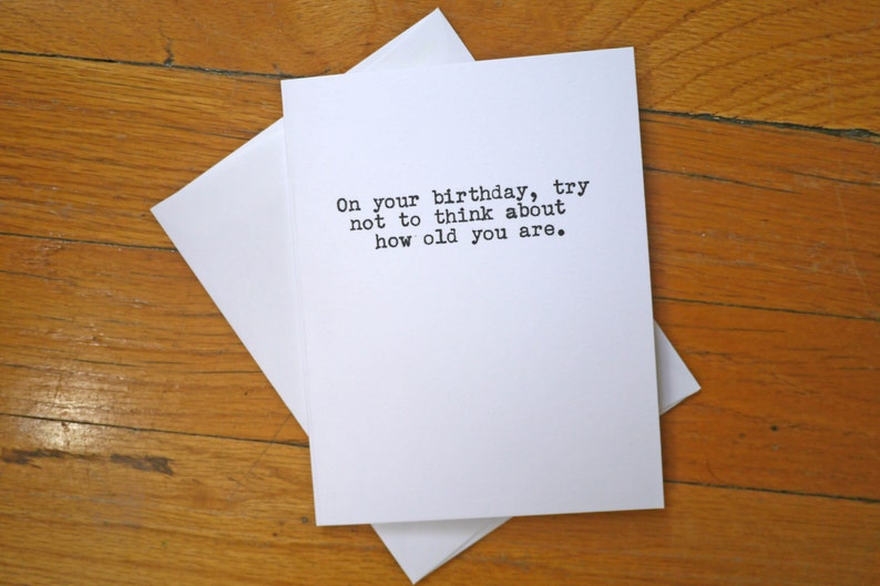 Funny Birthday Card Feeling Old Wrinkled Man Rude