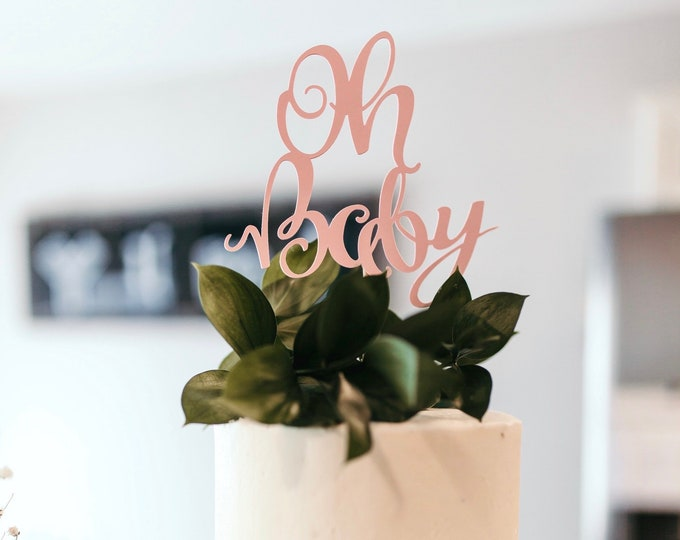 Oh Baby Cake Topper - Choose from glitter or non-glitter paper, including pink, blue, gold, silver, purple, white, and many more!
