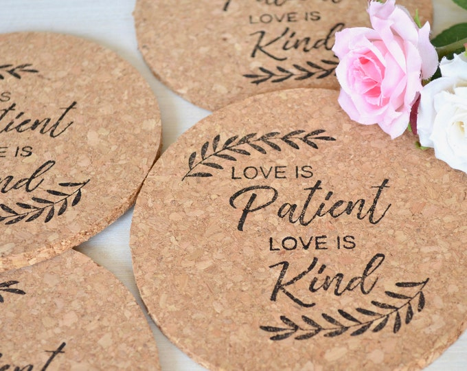 Love is Patient Love Is Kind - Coasters. Choose from sets of 4, 8, 12, or more! Perfect wedding favors, bridal gifts, or birthday gifts.