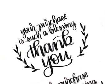 Shop Exclusive - Your purchase is such a blessing thank you sticker - modern calligraphy with laurel wreath - hand lettered stickers