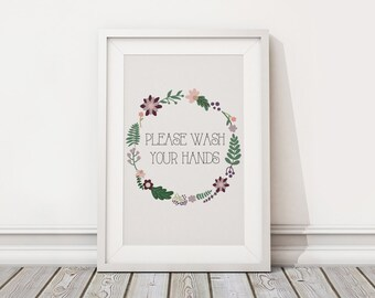 Set of 2 - Printable Bathroom Art - Please Wash Your Hands - Floral Wreath - Instant Download