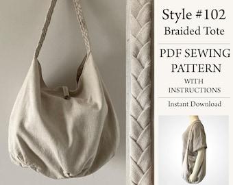 Braided Tote, Hobo bag, Boho bag, PDF Pattern, Sewing Pattern, Instant Download Pattern, Style#102