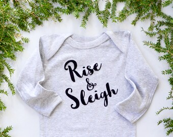 Rise and Sleigh, Baby Bodysuit, Christmas Outfit, Gift for new parents, New Baby Present, Babies first christmas, Last Minute Gift