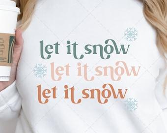 Let it Snow SVG, Let it Snow png, Let it Snow Sign SVG, Let it Snow Stencil, Let it Snow Shirt, Christmas Shirt svg, Let it Snow Door Hanger