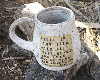 Pottery Mug- Proverbs 3:5 - Handmade Pottery by Daisy Friesen