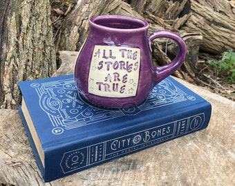 Large Literary Mug-Shadowhunters, All the Stories Are True-City of Bones-Cassandra Clare, Purple , Gift for Reader-Handmade by Daisy Friesen