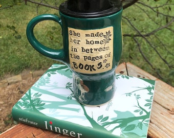 Travel Mug, She Made her home in between the pages of books. Maggie Stiefvater Green Pottery Handmade by Daisy Friesen
