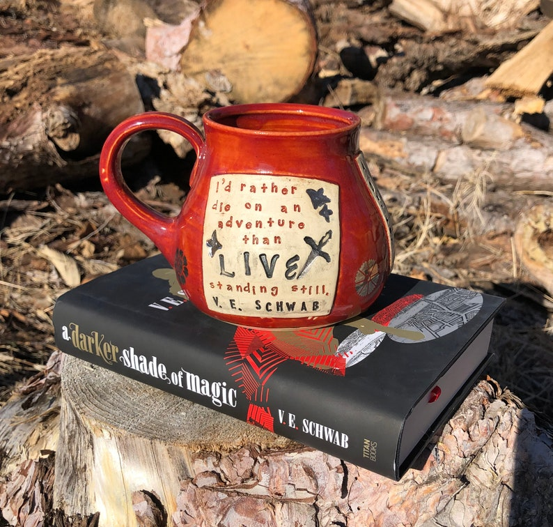 Literary Mug ADSOM V. E. Schwab I'd Rather Die on an image 0