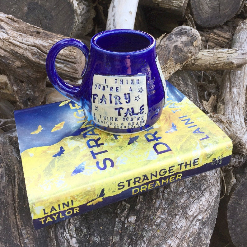Large Mug-You're a Fairy Tale Strange the Dreamer Laini image 0