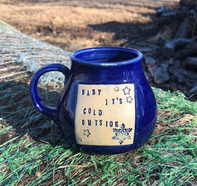 Blue Mug Baby It's Cold Outside Snowflake Pottery image 0