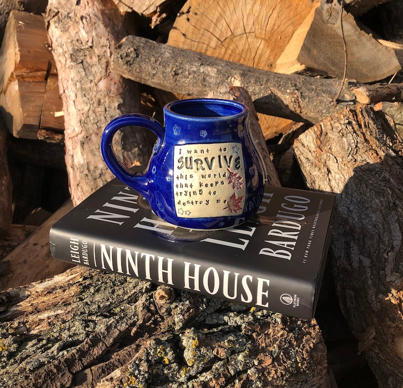 Cobalt Blue Mug-I want to survive this world.... Ninth House image 0