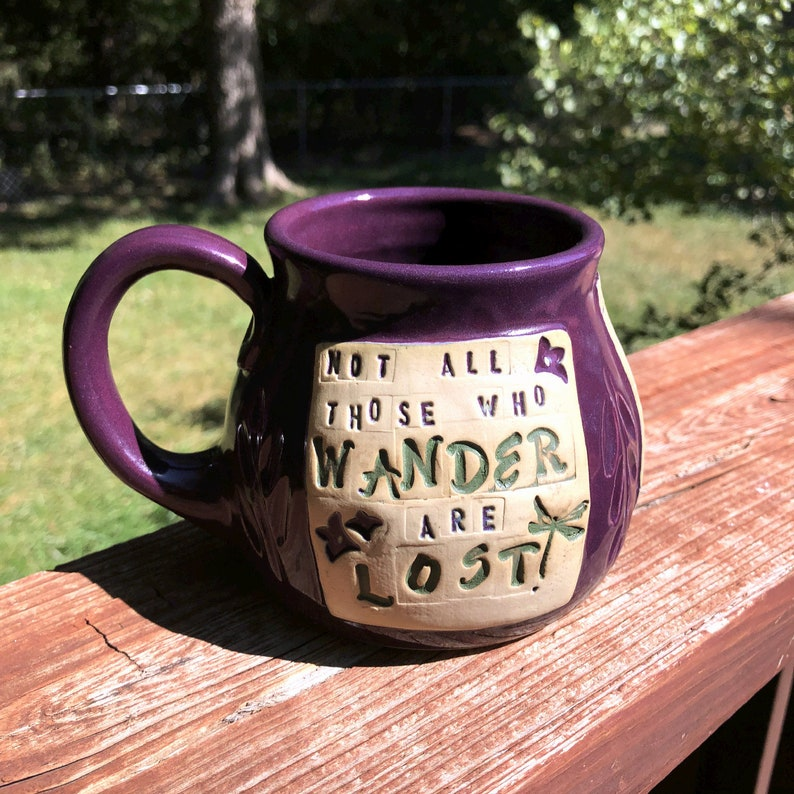 Large Pottery Mug-Not All Those Who Wander Are Lost Handmade image 0