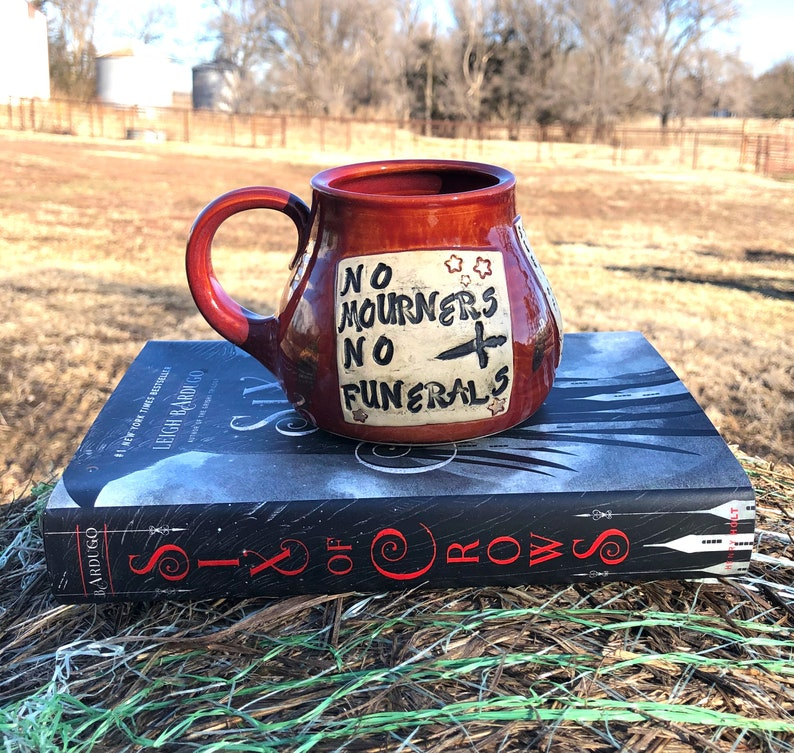 Large Literary Mug No Mourners No Funerals Six of Crows image 0