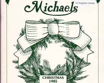 Craft Booklet 'Michaels Christmas 1985' Make It Yourself Projects from Michaels, Designs & Instructions for 35 Wreaths, 2 Swags and More
