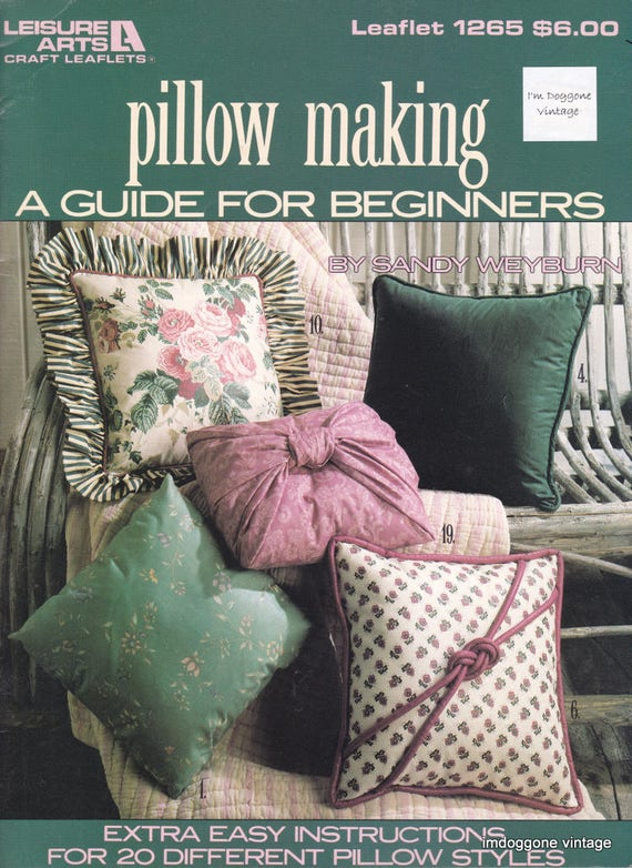 Pillow Making A Guide For Beginners Extra Easy Instructions Etsy