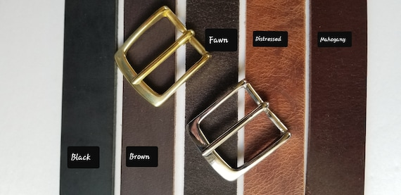 "Choose from Five Leather Belt Colours ADD Solid Brass Buckle or Nickel Plated Buckle ~ 1.5"" wide Belt for Jeans or 1.25"" wide Belt for Suits"