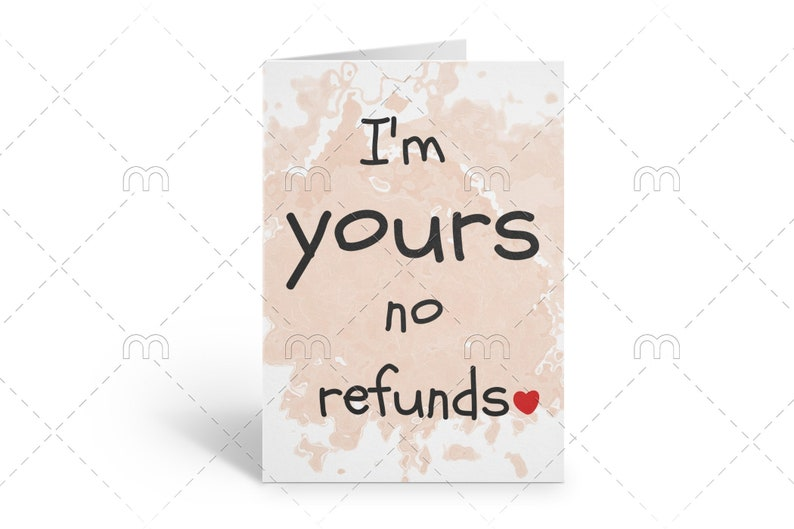 Boyfriend Alternative Valentine Cards Card for Her Valentines Day Card I/'m Yours No Refunds Funny Valentines Card Card for Him
