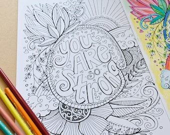 DIY Printable Coloring Page, You Are Strong Adult Colouring Sheet, Get Well Soon Typography Quote, Inspirational Print, Instant Download