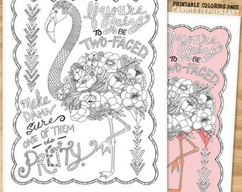 Pretty Flamingo Coloring Page Instant Download Printable PDF JPG Print And Colour Sarcastic Quote Sassy