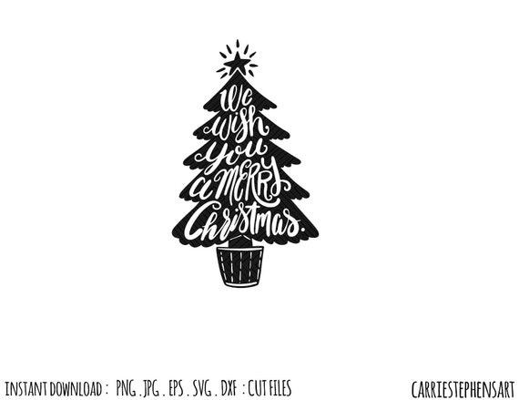 I Wish You A Merry Christmas Lyrics.Christmas Tree Svg Cut File Wish You A Merry Christmas
