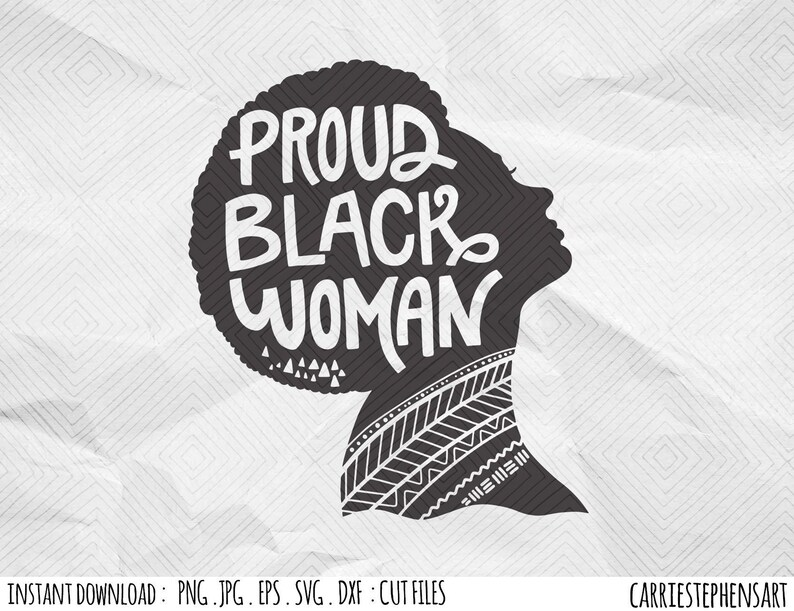 Proud Black Woman Svg Black Girl Pride Silhouette Cricut Etsy