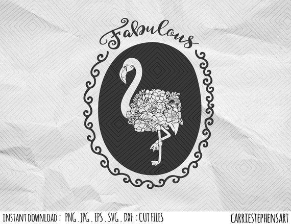 Fabulous Floral Flamingo Svg Cutting File For Silhouette Or Cricut Digital Download Print Dxf Png Eps Clipart T Shirt Graphic Diy By Carriestephensart Catch My Party