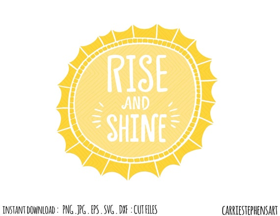 Sunshine Svg Silhouette Cut File Rise Shine Cricut Cutting Design Template Dxf Png Eps Vector Image Transfer Morning Sun Clipart By Carriestephensart Catch My Party