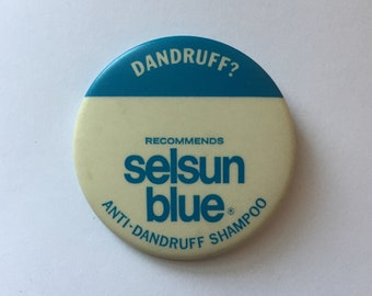 Dandruff? Selsun Blue Anti-Dandruff Shampoo. Vintage & Rare Pinback Button - Pin - Badge [2.5 Inch]