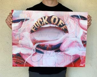 "F**k Off! - 18x24"" Acrylic Painting"