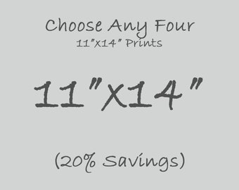 """Set of Four 11""""x14"""" Prints, Your Choice of Photos, 20% Savings, Interior Design, Home Decor Walll Art, Gift for Boss, Parents, In Laws, Wife"""
