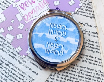 Never hurry & never worry pocket mirror - compact mirror - charlotte's web quote - bookish quote - gift for her - bookish gift - makeup gift