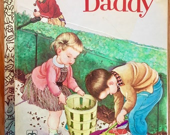BOOK a LITTLE GOLDEN Book We Help Daddy 1962 Copyright 1972 Print A Little Golden Book Features Daddy Smoking A Pipe