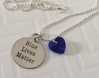Blue Lives Matter, police pendant, public service necklace, police supportjewelry, blue heart, etched pendant