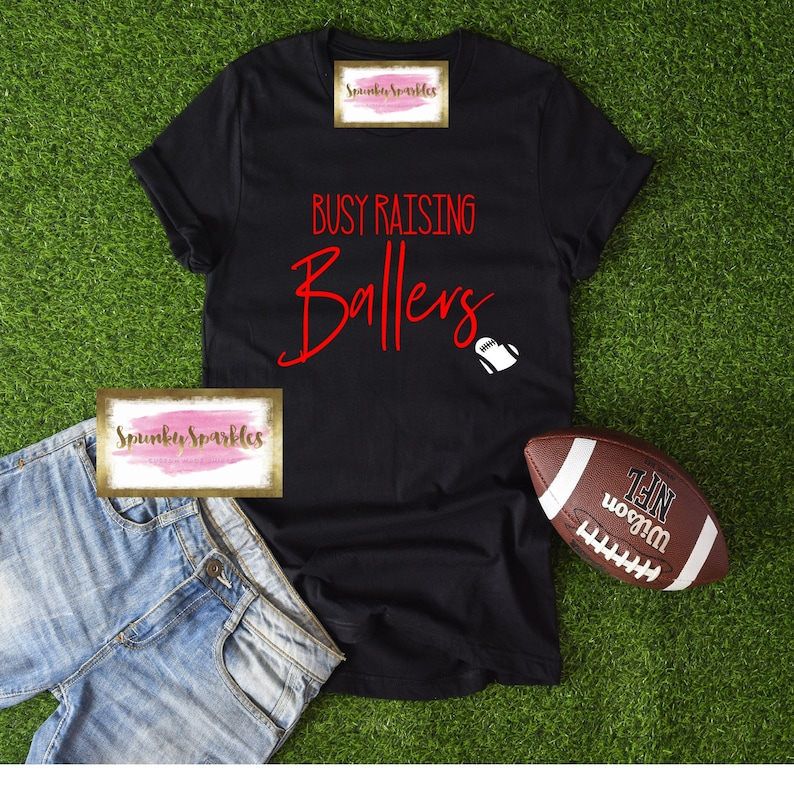 7e6aedc9a1 Busy Raising Ballers Shirt Football Mom Shirts Funny | Etsy