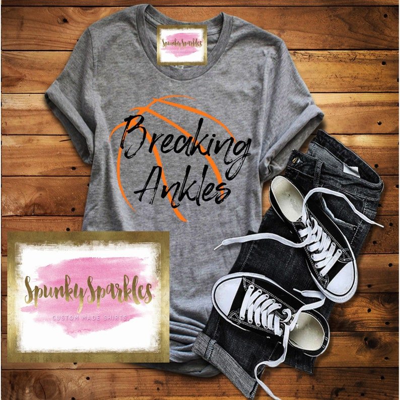 04c8856e Breaking Ankles Basketball Shirt Basketball Mom Shirt Grunge | Etsy