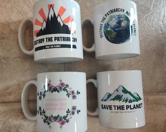 Environmental Feminist Mug. Activist Protest Extinction Rebellion Save the Plant Destroy Smash the Patriarchy. Everyday Sexism. Earth Hour.