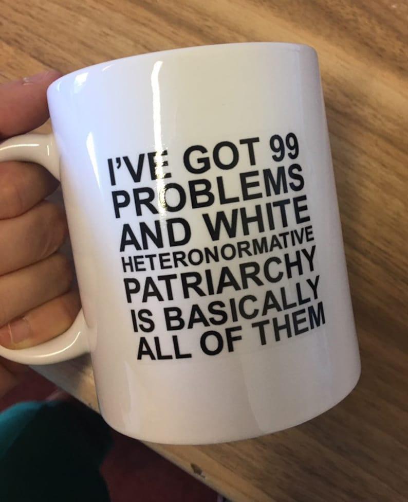 I've Got 99 Problems Coaster  matching mug available image 0