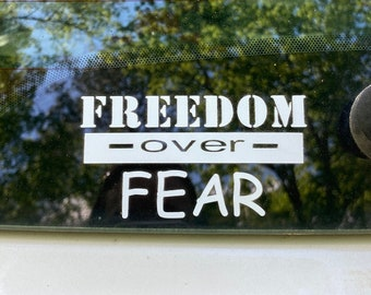FREEDOM over Fear Vinyl Decal Sticker-Multi Colors