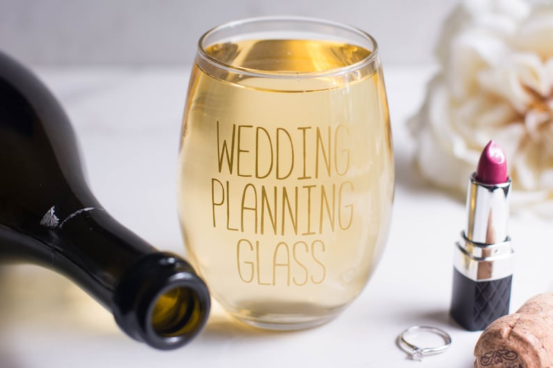 Wedding Planning Glass  Engagement Present  Stemless Wine image 0