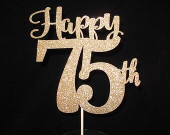 75th Birthday Cake Topper Happy 75 Gold Glitter Anniversary