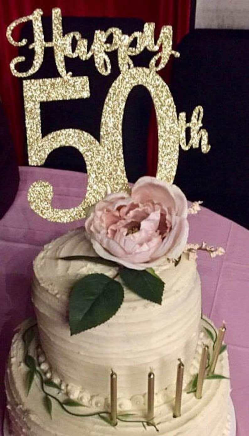 Happy 50th Birthday Cake Topper Anniversary