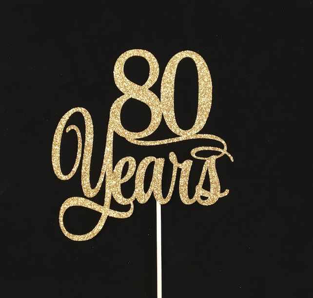 80th Birthday Cake Topper 80 Years Centerpiece Pick