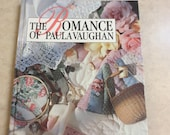 The Romance of Paula Vaughan, Hardback, Copyright 1993 by Leisure Arts, Inc, Memories in the Making Series